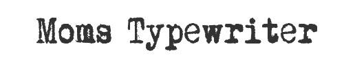 Tipografía Moms Typewriter