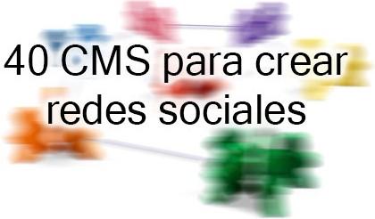 40 CMS para crear redes sociales